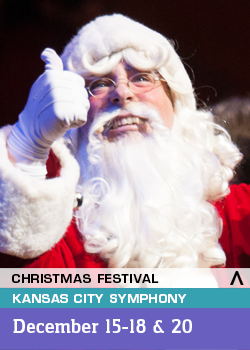 Kansas City Symphony Christmas Festival is Dec. 15-18 and 20.