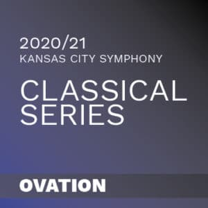 2020/21 Kansas City Symphony Classical Series Ovation