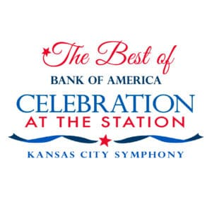 Best of Celebration at the Station by the Kansas City Symphony